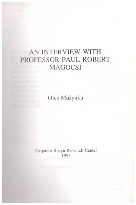 An Interview with Professor Paul Robert Magocsi