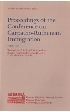 Proceedings of the Conference on Carpatho-Ruthenian Immigration